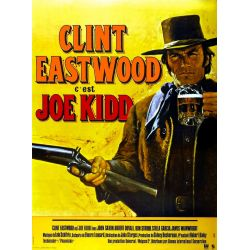 Affiche Joe Kidd (Clint Eastwood)