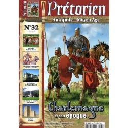Prétorien n° 32 - Charlemagne et son époque
